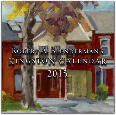 On SALE now:  Robert A. Blenderman's Kingston Calendar 2015